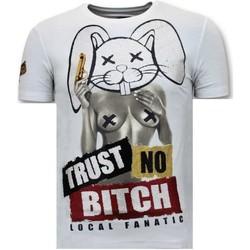 Textiel Heren T-shirts korte mouwen Local Fanatic T-Shirt Met Opdruk - Trust No Bitch - Wit